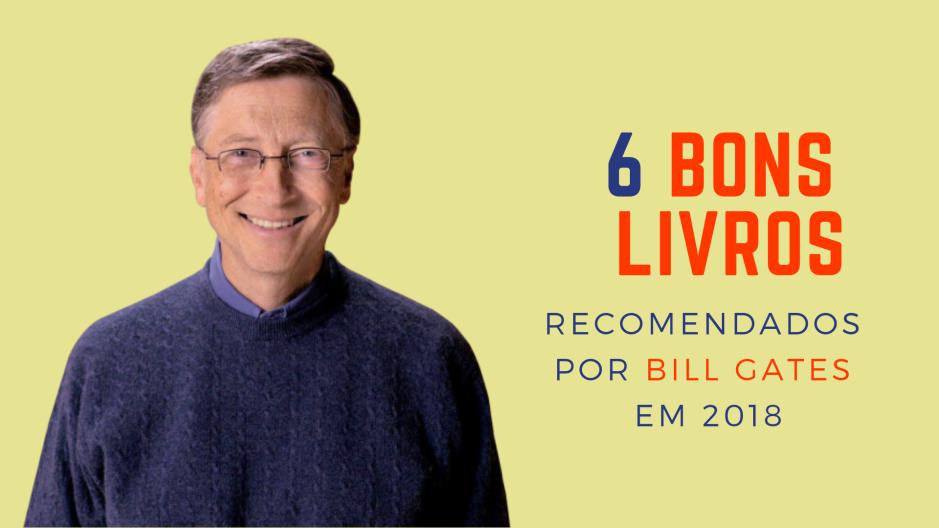 A Biblioterapeuta - Biblioterapia - Sandra Barão Nobre - 6 bons livros recomendados por Bill Gates em 2018