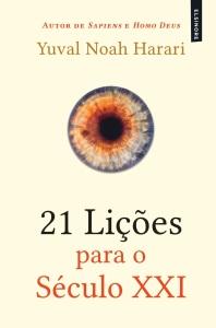 A Biblioterapeuta - Biblioterapia - Sandra Barão Nobre - Livros Inspiradores em 2018 - 21 Lições para o Século XXI - Yuval Noah Harari