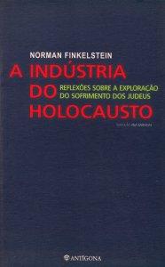 A Biblioterapeuta - Biblioterapia - Sandra Barão Nobre - Livros Inspiradores em 2018 - A industria do holocausto - Norman Finkelstein