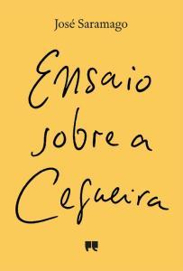 A Biblioterapeuta - Biblioterapia - Sandra Barão Nobre - Livros Inspiradores em 2018 - Ensaio sobre a cegueira - José Saramago