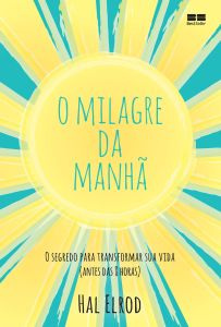 A Biblioterapeuta - Biblioterapia - Sandra Barão Nobre - Livros Inspiradores em 2018 - MIlagre da Manhã - Hal Elrod