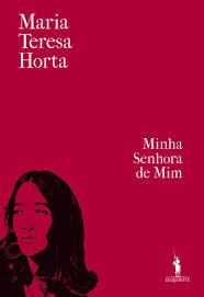 A Biblioterapeuta - Biblioterapia - Sandra Barão Nobre - Livros Inspiradores em 2018 - Minha Senhora de Mim - Maria Teresa Horta