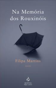 A Biblioterapeuta - Biblioterapia - Sandra Barão Nobre - Livros Inspiradores em 2018 - Na memória dos rouxinóis - Filipa Martins