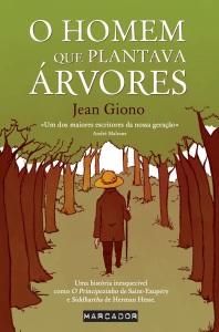 A Biblioterapeuta - Biblioterapia - Sandra Barão Nobre - Livros Inspiradores em 2018 - O Homem que plantava árvores - Jean Giono