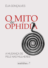 A Biblioterapeuta - Biblioterapia - Sandra Barão Nobre - Livros Inspiradores em 2018 - O Mito de Ophídea - Élia Gonçalves