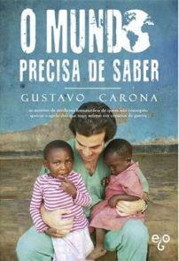 A Biblioterapeuta - Biblioterapia - Sandra Barão Nobre - Livros Inspiradores em 2018 - O Mundo Precisa de Saber - Gustavo Carona