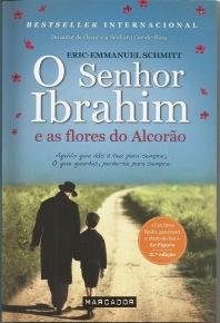 A Biblioterapeuta - Biblioterapia - Sandra Barão Nobre - Livros Inspiradores em 2018 - O senhor Ibrahim e as flores do alcorão - Eric-Emmanuel Schmitt