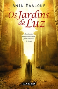 A Biblioterapeuta - Biblioterapia - Sandra Barão Nobre - Livros Inspiradores em 2018 - Os jardins de Luz - Amin Maalouf