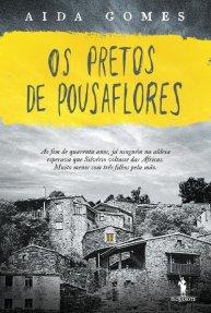 A Biblioterapeuta - Biblioterapia - Sandra Barão Nobre - Livros Inspiradores em 2018 - Os Pretos de Pousaflores - Aida Gomes
