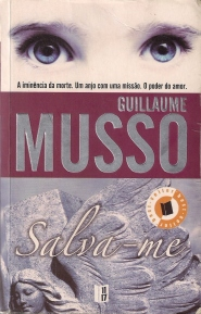 A Biblioterapeuta - Biblioterapia - Sandra Barão Nobre - Livros Inspiradores em 2018 - Salva-me - Guillaume Musso