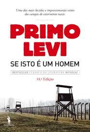 A Biblioterapeuta - Biblioterapia - Sandra Barão Nobre - Livros Inspiradores em 2018 - Se isto é um homem - Primo Levi