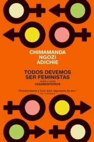 A Biblioterapeuta - Biblioterapia - Sandra Barão Nobre - Livros Inspiradores em 2018 - Todos Devemos Ser Feministas - Chimamanda Ngozi Adichie