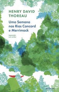 A Biblioterapeuta - Biblioterapia - Sandra Barão Nobre - Livros Inspiradores em 2018 - Uma semana nos rios Concord e Merrimack - Henry David Thoreau