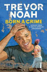 A Biblioterapeuta - Biblioterapia - Sandra Barão Nobre - Livros inspiradores em 2018 - Born a Crime - Trevor Noah