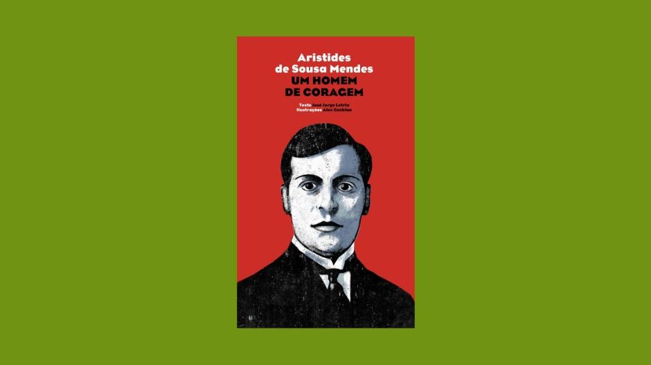 1 Minuto de Leitura - A Biblioterapeuta - Biblioterapia - Sandra Barão Nobre - Aristides de Sousa Mendes: um homem de coragem.jpg