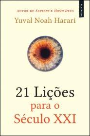 A Biblioterapeuta - Biblioterapia - Sandra Barão Nobre - 21 Lições Para o Século XXI - Yval Noah Harari