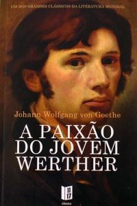 A Biblioterapeuta - Biblioterapia - Sandra Barão Nobre - A Paixão do Jovem Werter - Goethe