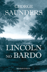 A Biblioterapeuta - Biblioterapia - Sandra Barão Nobre - Lincoln no Bardo - George Saunders