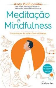 A Biblioterapeuta - Biblioterapia - Sandra Barão Nobre - Meditaçãoe Mindfulness - Andy Puddicombe