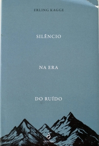 A Biblioterapeuta - Biblioterapia - Sandra Barão Nobre - Silêncio na Era do Ruído - Erling Kagge