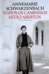 A Biblioterapeuta - Biblioterapia - Sandra Barão Nobre - Todos os Caminhos - Anne Marie Schwarzenbach