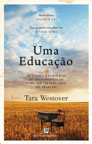 A Biblioterapeuta - Biblioterapia - Sandra Barão Nobre - Uma Educação - Tara Westover