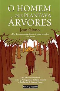 A Biblioterapeuta - Biblioterapia - Sandra Barão Nobre - O Homem que Plantava Árvores - Jean Giono