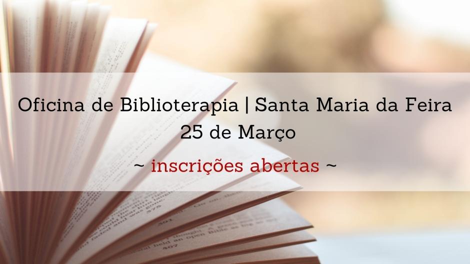 Sandra Barão Nobre - A Biblioterapeuta - Oficina de Biblioterapia - Santa Maria da Feira
