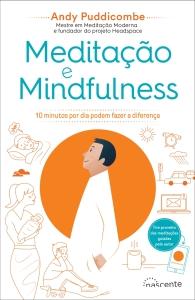 Sandra Barão Nobre - A Biblioterapeuta - Depressão pós-férias - Meditação e Mindfulness - Andy Pudicombe