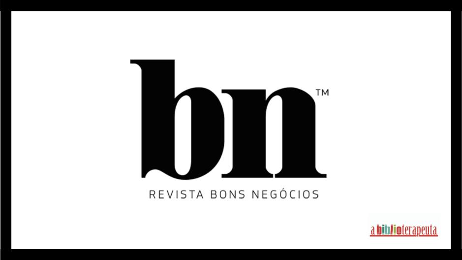 Sandra Barão Nobre - A Biblioterapeuta - Revista Bons Negócios - Entrevista - dezembro 2019