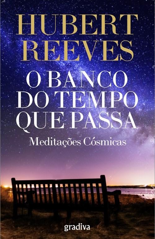 Sandra Barão Nobre - A Biblioterapeuta - Biblioterapia - Hubert Reeves - O Banco do Tempo Que Passa