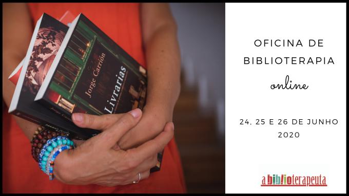 Sandra Barão Nobre - A Biblioterapeuta - Biblioterapia - Oficina Online Junho 2020 - Blogue