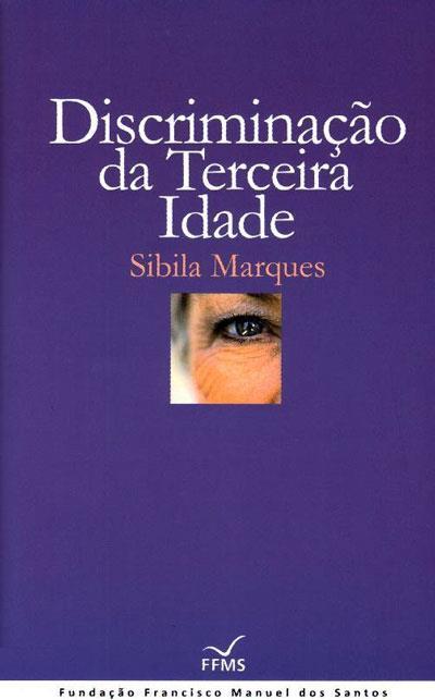 Sandra Barão Nobre - A Biblioterapeuta - Biblioterapia - Discriminacao-da-Terceira-Idade