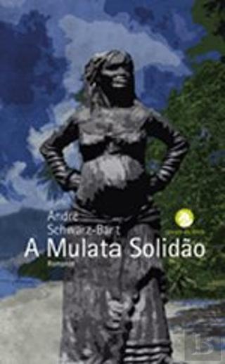 Sandra Barão Nobre - A Biblioterapeuta - Biblioterapia - Mulata solidão
