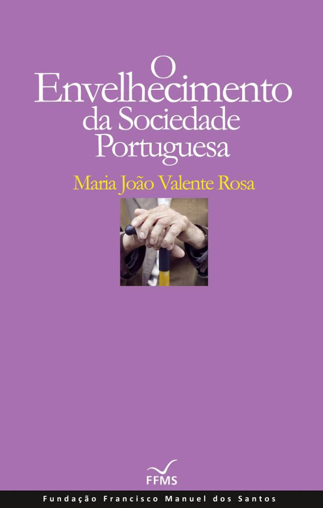 Sandra Barão Nobre - A Biblioterapeuta - Biblioterapia - O envelhecimento da sociedade portuguesa