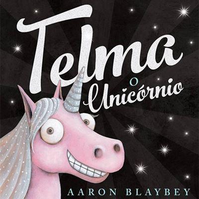 Sandra Barão Nobre - A Biblioterapeuta - Biblioterapia - Telma o Unicórnio